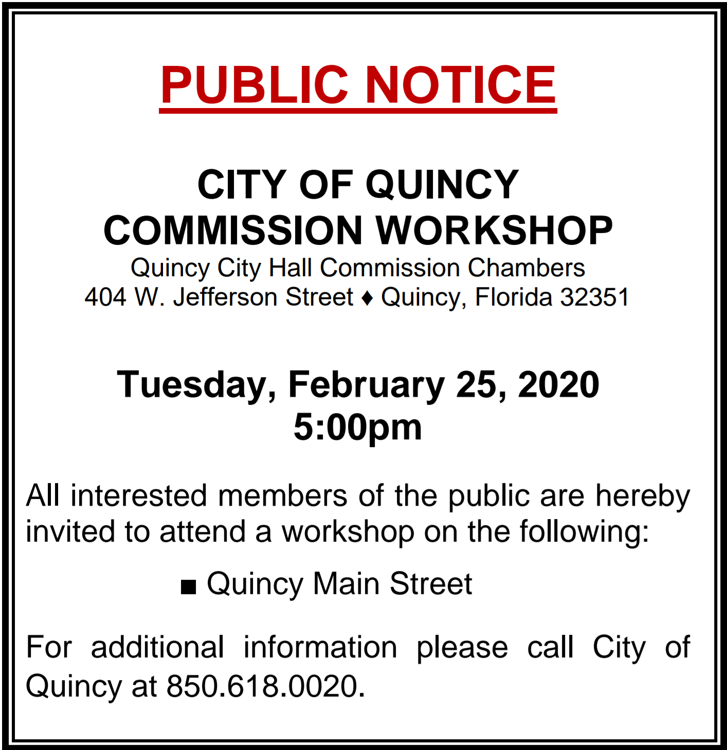 Notice of Workshop @ City Hall Commission Chambers