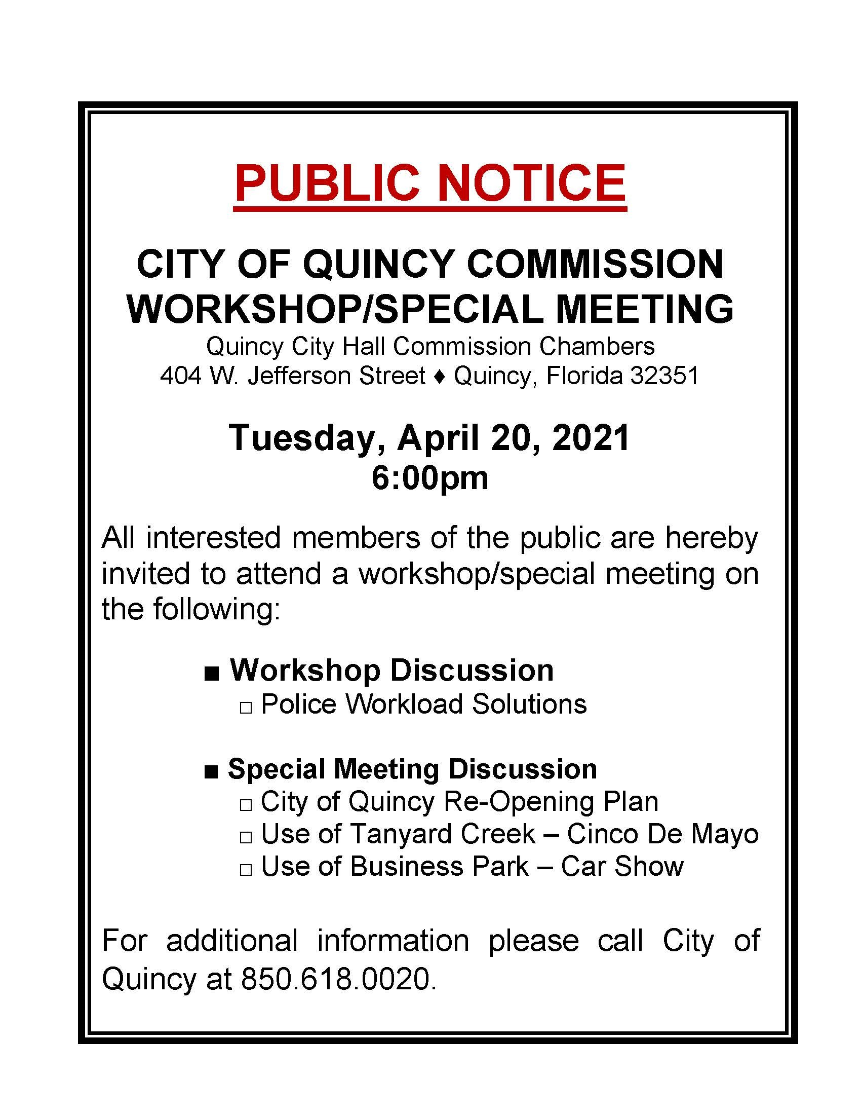 Notice of Special Meeting/Workshop @ City Commission Chambers